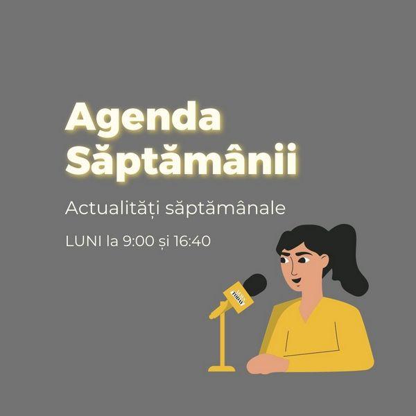 agenda saptamanii podcast